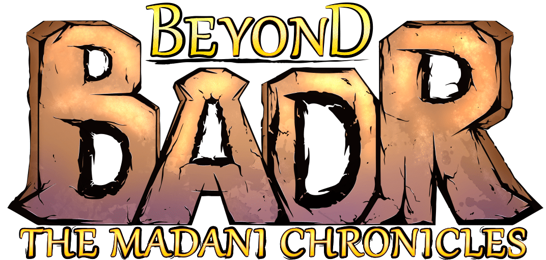 Beyond Badr: The Madani Chronicles Homepage